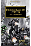 The Horus Heresy - Die zerschlagenen Legionen (Games, Filme & Fun)