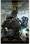 The Horus Heresy - Sammelband 02: Der Flug der Eisenstein / Fulgrim / Dark Angels