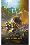 The Horus Heresy - Der erste Wall: Siege of Terra 3