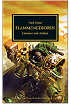 The Horus Heresy - Flammengeboren: Hammer und Amboss (Games, Filme & Fun)
