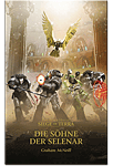 The Horus Heresy - Die Söhne der Selenar: Siege of Terra