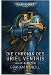 Warhammer 40.000 - Die Chronik des Uriel Ventris Band 02