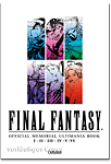 Final Fantasy: Official Memorial Ultimania Book 1 - I II II IV V VI