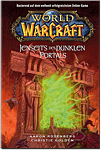 World of Warcraft: Jenseits des dunklen Portals (Games, Filme & Fun)