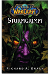 World of Warcraft: Sturmgrimm (Games, Filme & Fun)