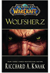 World of Warcraft: Wolfsherz (Games, Filme & Fun)