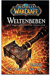 World of Warcraft: Weltenbeben - Die Vorgeschichte zu Cataclysm (Games, Filme & Fun)