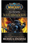 World of Warcraft: Vol'jin - Schatten der Horde (Games, Filme & Fun)