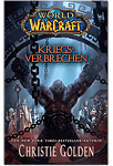 World of Warcraft: Kriegsverbrechen (Games, Filme & Fun)
