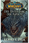 World of Warcraft: Der Untergang der Aspekte (Games, Filme & Fun)
