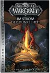 World of Warcraft: Im Strom der Dunkelheit (Games, Filme & Fun)