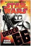 Star Wars: Republic Commando - Order 66 (Neuausgabe)