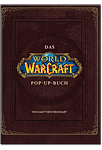 World of Warcraft: Das grosse Pop-Up Buch