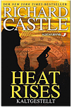 Richard Castle: Heat Rises - Kaltgestellt