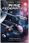 Star Trek: Rise of the Federation - Interferenz