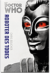 Doctor Who Monster-Edition 06: Roboter des Todes