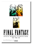 Final Fantasy: Official Memorial Ultimania Book 1 - VII VIII IX