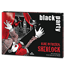 Black Party: Ruhe in Frieden Sherlock