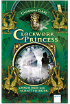 Clockwork Princess - Chroniken der Schattenjäger