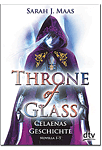 Throne of Glass: Celaenas Geschichte - Novella 1-5