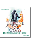 Throne of Glass: Die Sturmbezwingerin - 4 CDs