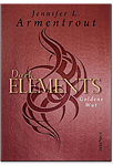 Dark Elements: Goldene Wut