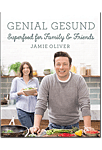Genial Gesund - Superfood for Family & Friends