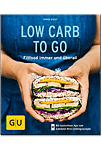 Low Carb to go - Fitfood immer und überall