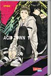 Acid Town, Band 01 (Manga)