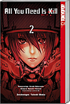 All you need is kill, Band 02 (Manga)