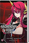 Archenemy & Hero, Band 11 (Manga)