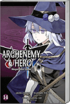 Archenemy & Hero, Band 14