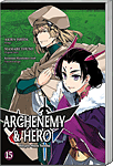Archenemy & Hero, Band 15 (Manga)