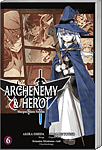 Archenemy & Hero, Band 06