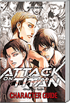 Attack on Titan: Character Guide (Manga)