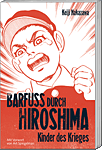 Barfuss durch Hiroshima, Band 1