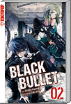 Black Bullet -Light Novel- 02 (Manga)