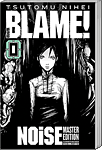 BLAME! 00: NOiSE - Master Edition