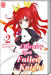 Chivalry of a Failed Knight 02 (Manga)