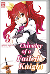 Chivalry of a Failed Knight 03 (Manga)