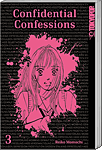 Confidential Confessions (2in1), Sammelband 03