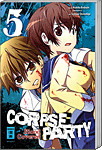 Corpse Party: Blood Covered 05 (Manga)