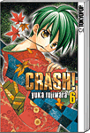 Crash!, Band 06 (Manga)