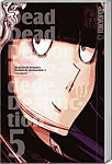 Dead Dead Demon's Dededededestruction, Band 05 (Manga)