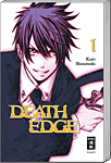 Death Edge, Band 01