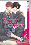 Electric Delusion, Band 02