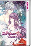 Full Moon Love Affair, Band 05 (Manga)