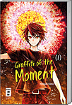 Graffiti of the Moment, Band 01 (Manga)