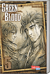 Green Blood, Band 5