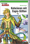 How to Draw Manga 20: Kolorieren mit Copic-Stiften